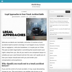 Legal Approaches to Your Truck Accident Battle