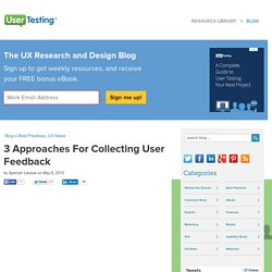 3 Approaches For Collecting User Feedback