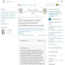 Novel Approaches to Value Assessment Beyond the Cost-Effectiveness Framework