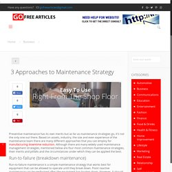 3 Approaches to Maintenance Strategy