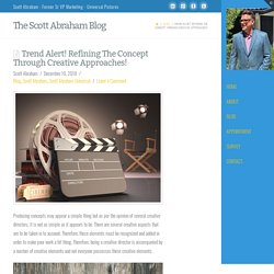Trend Alert! Refining The Concept Through Creative Approaches!