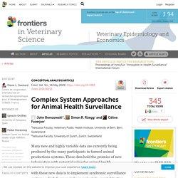 FRONT. VET. SCI. 16/05/19 Complex System Approaches for Animal Health Surveillance (étude Suisse)