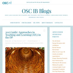 2015 Guide: Approaches to Teaching and Learning (ATL) in the DP - OSC IB Blogs