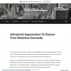 Advanced Approaches To Ensure Your Business Succeeds