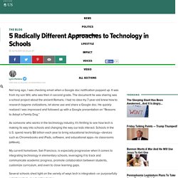 5 Radically Different Approaches to Technology in Schools