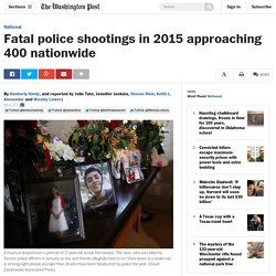 Fatal police shootings in 2015 approaching 400 nationwide