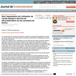 JDLE 15/10/12 Vers l'approbation de l'utilisation de l'acide lactique à des fins de décontamination sur les carcasses de bovins