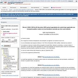 Décret n°2003-1295 du 26 décembre 2003 portant approbation du contrat type applicable aux transports publics routiers de marchandises exécutés par des sous-traitants.