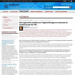 Une approche centrée sur l'apprentissage en sciences et soutenue par les TIC