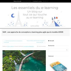 SAM : une approche de conception e-learning plus agile - Articulate