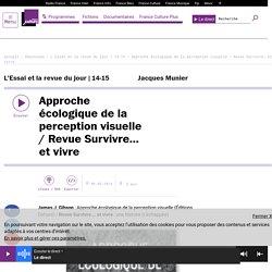 Approche écologique de la perception visuelle / Revue Survivre… et vivre