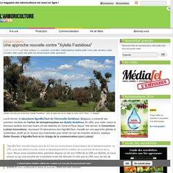"ARBORICULTURE FRUITIERE 21/04/16 Projet Lubixyl - Une approche nouvelle contre ""Xylella Fastidiosa"""
