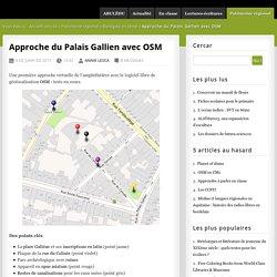 Approche du Palais Gallien avec OSM