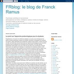 le blog de Franck Ramus: Le point sur l'approche posturologique pour la dyslexie