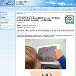 APPROCHER LES QUANTITES ET LES NOMBRES avec de gentils monstres (Les Grands) - Circonscription de Marseille 06