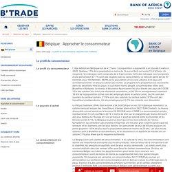 Approcher le consommateur en Belgique - Observer les pays - B'Trade