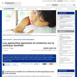 Les approches japonaise et coréenne sur la politique familiale