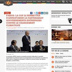 Fabius: la COP 22 permettra d'approfondir le partenariat gouvernements-entreprises contre le changement climatique
