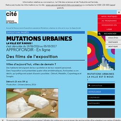 Approfondir - Mutations urbaines la ville est à nous !