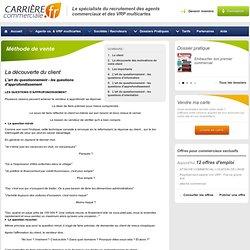 Méthode de vente-L'art du questionnement - les questions d'approfondissement - Carrière Commerciale - Page 5