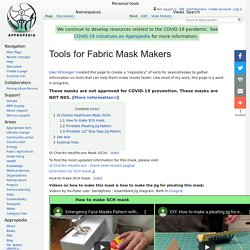Tools for Fabric Mask Makers - Appropedia: The sustainability wiki