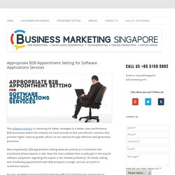 Appropriate B2B Appointment Setting for Software Applications Services
