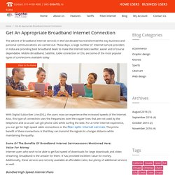 Get An Appropriate Broadband Internet Connection