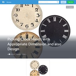 Picking Clock Hands with Appropriate Dimension and also Design (with image) · USAclocks