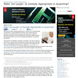 Make 'em Laugh: Is Comedy Appropriate in eLearning?