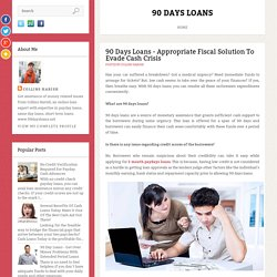 90 Days Loans - Appropriate Fiscal Solution To Evade Cash Crisis
