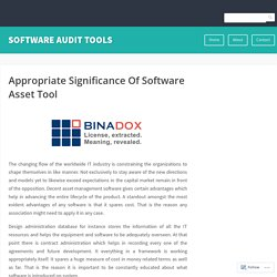 Appropriate Significance Of Software Asset Tool