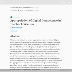 Appropriation of Digital Competence in Teacher Education - Nr 04 - 2014 - Nordic Journal of Digital Literacy - Idunn - tidsskrifter på nett