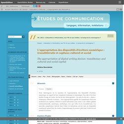 L'appropriation des dispositifs d'écriture numérique: translittératie et capitaux culturel et social