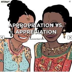 Appropriation vs. Appreciation