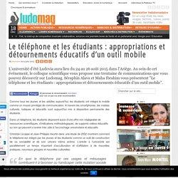 Le téléphone et les étudiants : appropriations et détournements éducatifs d'u...