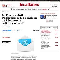 Le Québec doit s'approprier les bénéfices de l'économie collaborative