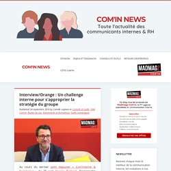 Interview/Orange : Un challenge interne pour s'approprier la stratégie du groupe - Com'in News