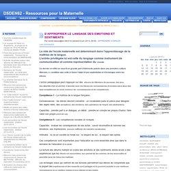 S'APPROPRIER LE LANGAGE DES EMOTIONS ET SENTIMENTS - DSDEN62 - Ressources pour la Maternelle