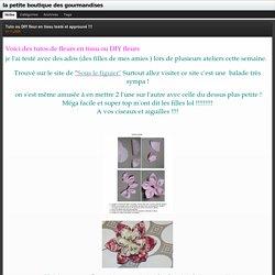 Tuto ou DIY fleur en tissu testé et approuvé !!! : la petite boutique des gourmandises
