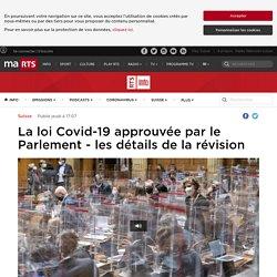 La loi Covid-19 approuvée par le Parlement - les détails de la révision