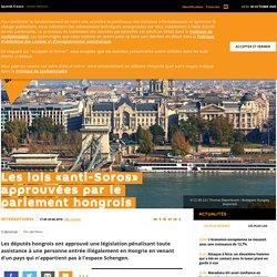 Les lois «anti-Soros» approuvées par le parlement hongrois