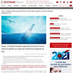 Europe - Les députés Européens approuvent l'accord sur l'eau du robinet et appellent au respect de la législation européenne sur l'eau