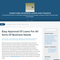 Easy Approval Of Loans For All Sorts Of Business Needs