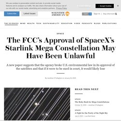 The FCC's Approval of SpaceX's Starlink Mega Constellation May Have Been Unlawful