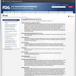 Drug Approvals and Databases > Drugs@FDA Glossary of Terms