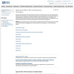 Approved IRS e-file for Business Providers