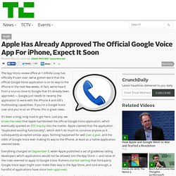 Apple Has Already Approved The Official Google Voice App For iPhone, Expect It Soon
