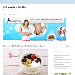 Approved HCG Diet Program Foods With Calorie Count