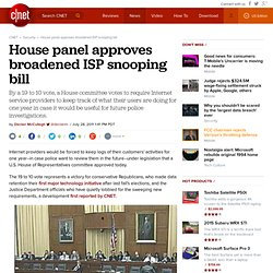 House panel approves broadened ISP snooping bill | Privacy Inc.