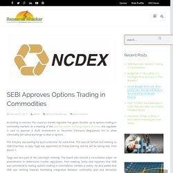 SEBI Approves Options Trading in Commodity Segment